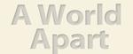 Logo for A World Apart Book